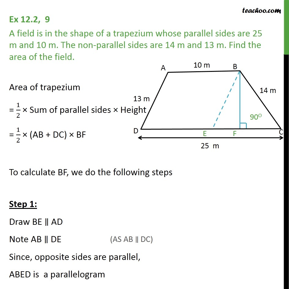 Ex 12.2, 9 - A field is in the shape of a trapezium whose - Finding area of quadrilateral