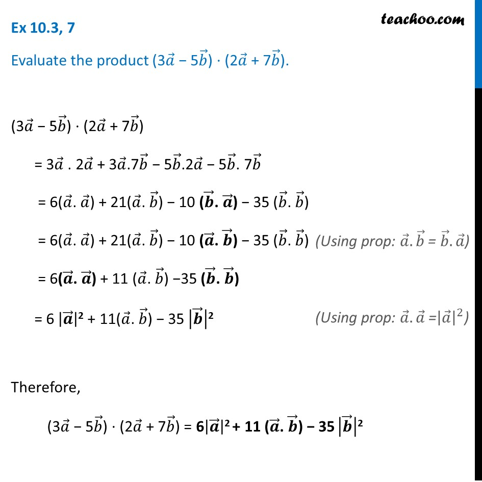 Ex 10.3, 7 - Evaluate product (3a - 5b).(2a + 7b) - Class 12