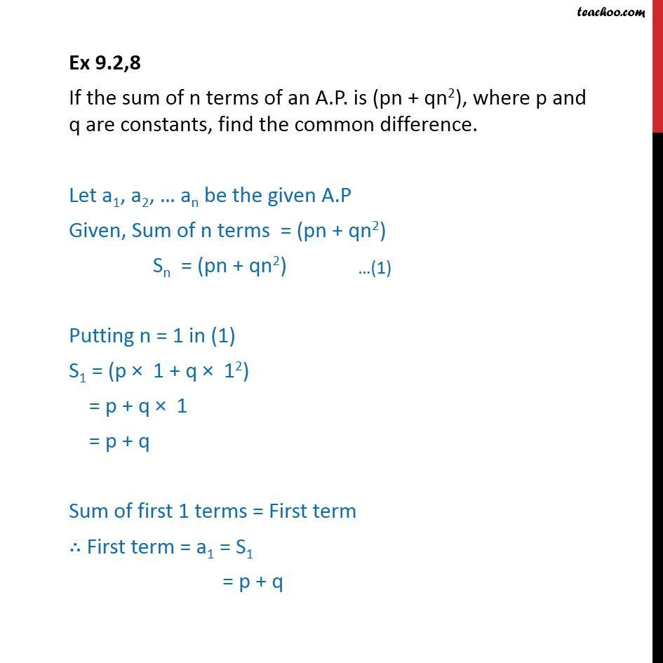 Ex 9.2, 8 - If sum of n terms of an A.P. is (pn + qn2), find common difference. - Arithmetic Progression (AP): Calculation based/Proofs