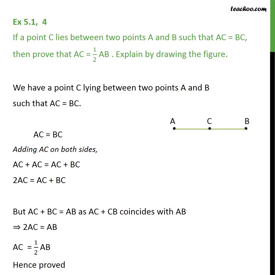 Ex 5.1, 4 - If a point C lies between two points A & B - Ex 5.1