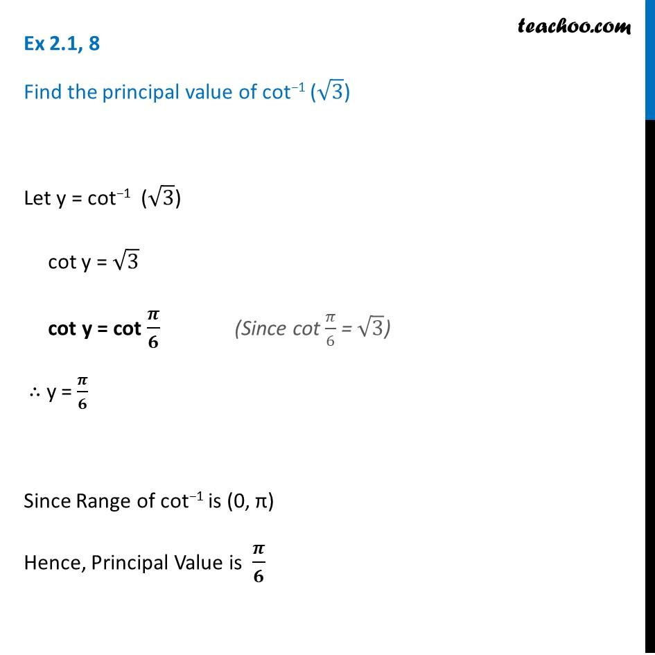 Ex 2.1, 8 - Find principal valueofcot-1 (root 3) - CBSE