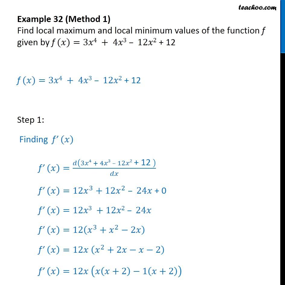 Example 32 - Find local maximum and local minimum values - Local maxima and minima