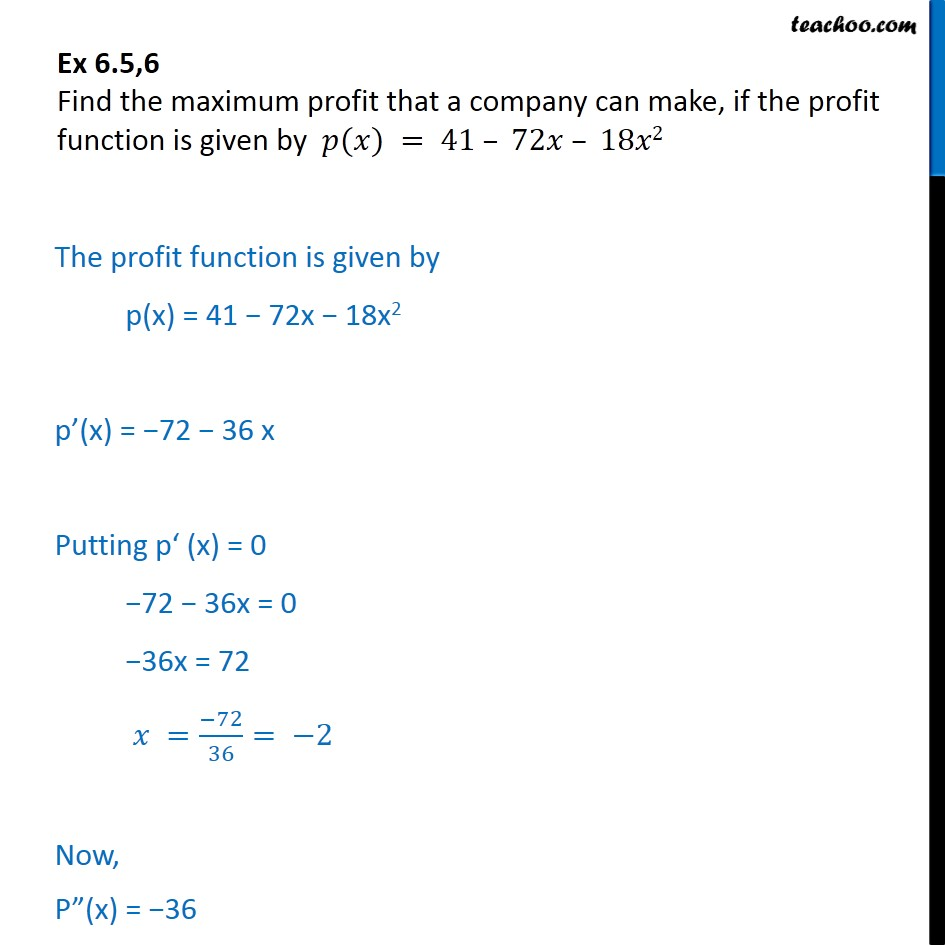 Ex 6.5, 6 - Find maximum profit that a company can make, p(x) - Ex 6.5
