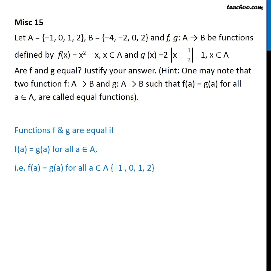 Misc 15 - Let f(x) = x2 - x, g(x) = 2 |x - 1/2| - 1. Are f, g - Miscellaneous