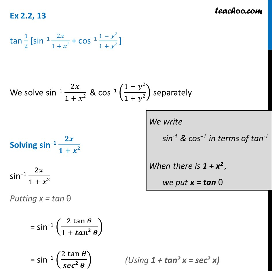 Ex 2.2, 13 - Inverse Trigonometry - tan 1/2 [sin-1 2x/1+x2