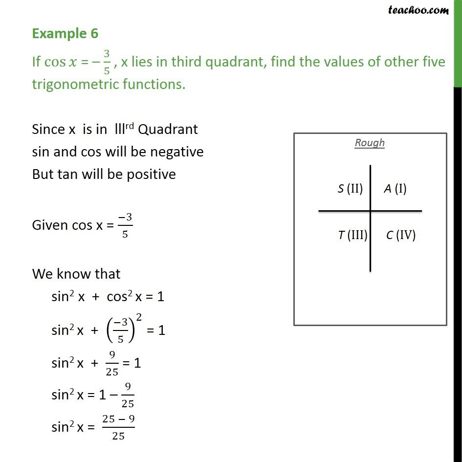 Example 6 - If cos x = -3/5 , x lies in third quadrant, find - Finding Value of trignometric functions, given other functions