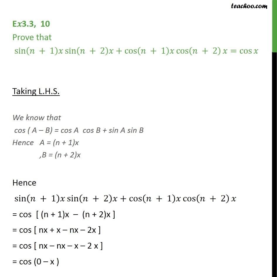 Ex 3.3, 10 - Prove that sin (n + 1)x sin (n + 2)x + cos (n+1)x - Ex 3.3