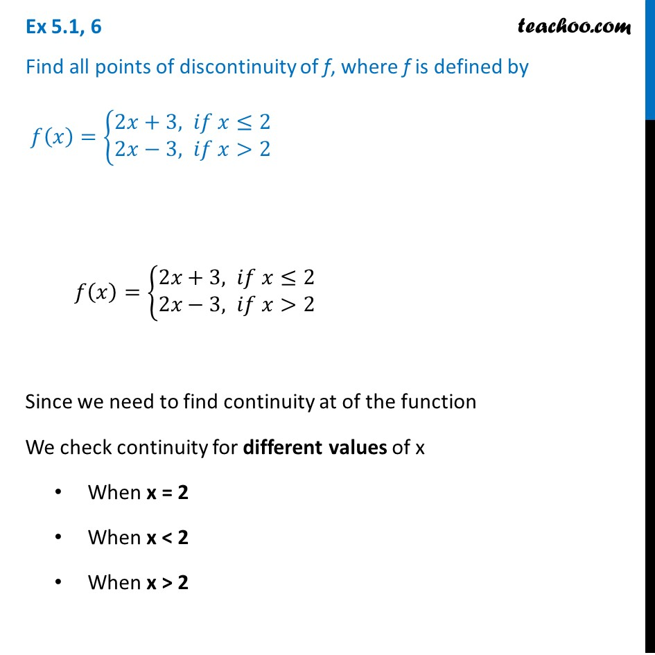 Ex 5.1 ,6 - Find all points of discontinuity of f(x) = {2x + 3