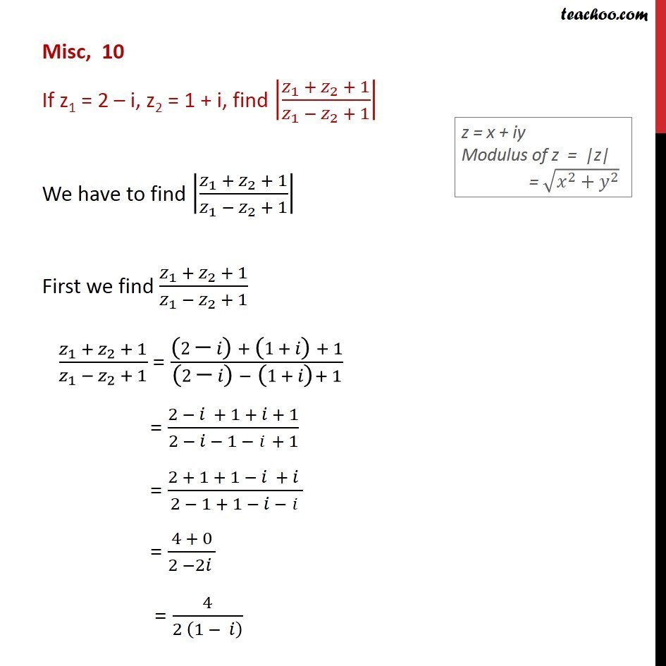 Misc 10 - If z1 = 2 - i, z2 = 1 + i, find |z1 + z2 + 1| - Modulus,argument