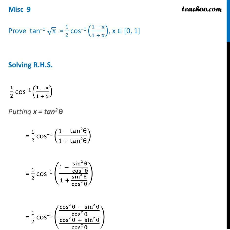 Misc 9 - Prove tan-1 root x = 1/2 cos-1 (1 - x)/(1 + x)