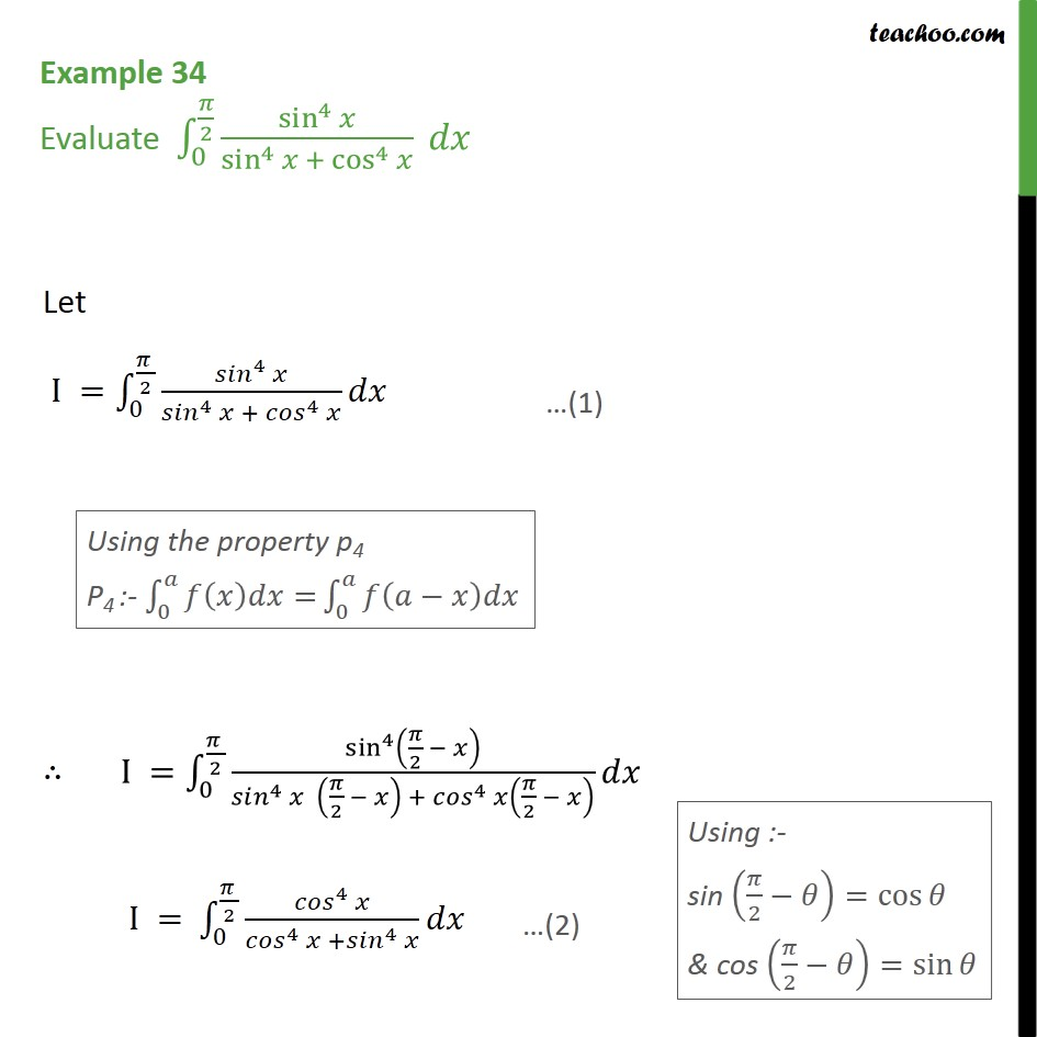 Example 34 - Evaluate integral sin4 x / sin4 x + cos4 x dx - Definate Integration by properties - P4