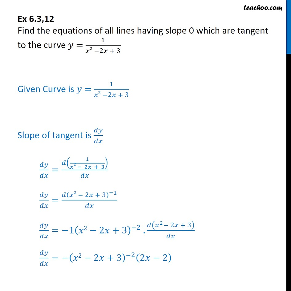 Ex 6.3, 12 - Find equations of all lines having slope 0, tangent - Ex 6.3