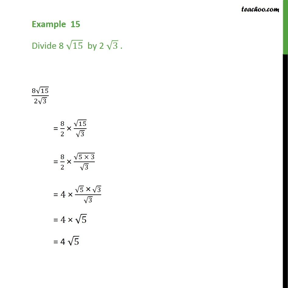 Example 15 - Divide 8 root 15  by 2 root 3 - Class 9 - Simplifying real numbers