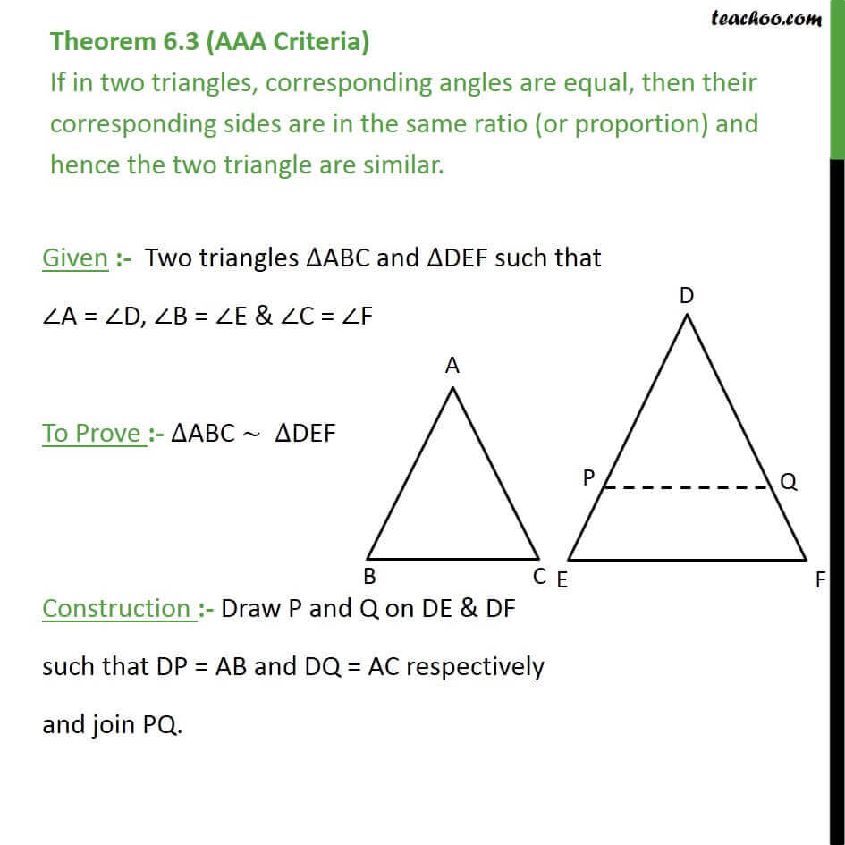 Theorem 6.3 - (AAA Similarity) If in two traingles, corresponding angles are equal, then their corresponding.jpg