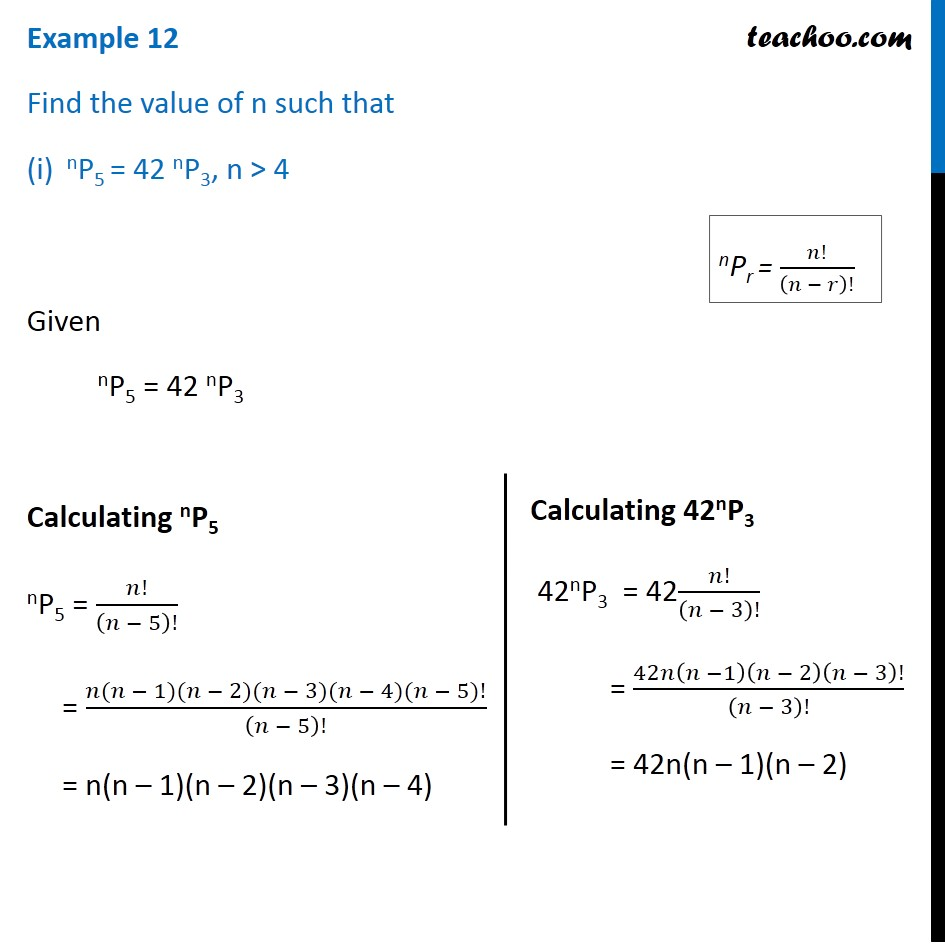 Example 12 - Find value of n nP4 / n-1P4 = 5/3 and  nP5 = 42 nP3