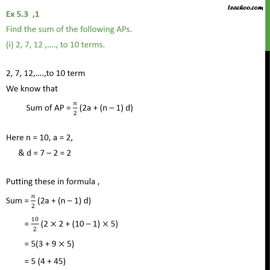 3bcd1a4bf2da Ex 5.3, 1 - Find sum of APs. (i) 2, 7, 12,... to 10 terms