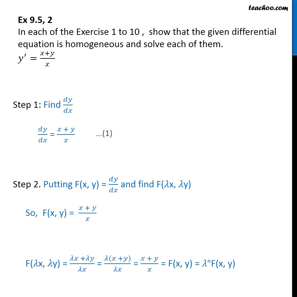 Ex 9.5, 2 - Show homogeneous: y' = x+y / x - Solving homogeneous differential equation