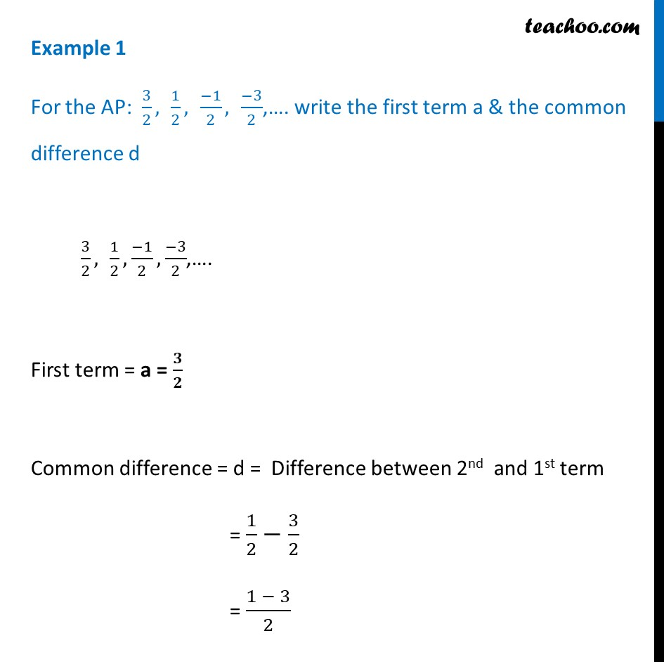 Example 1 - For the AP: 3/2, 1/2, -1/2, -3/2, .. write - Examples
