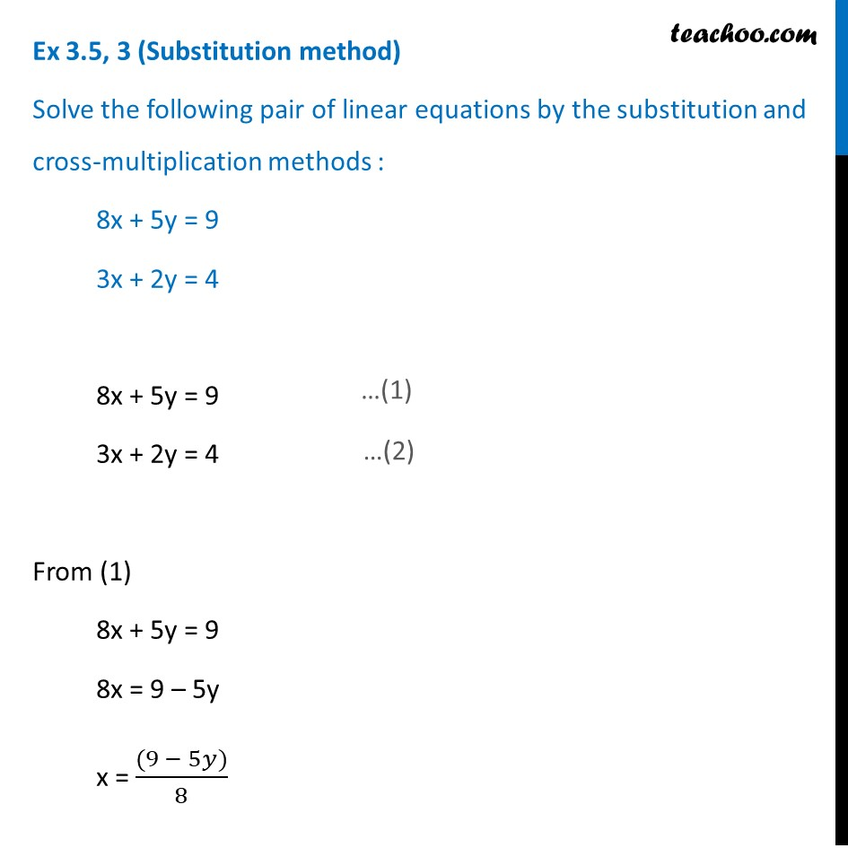 Ex 3.5, 3 - Solve by substitution and cross multiplication