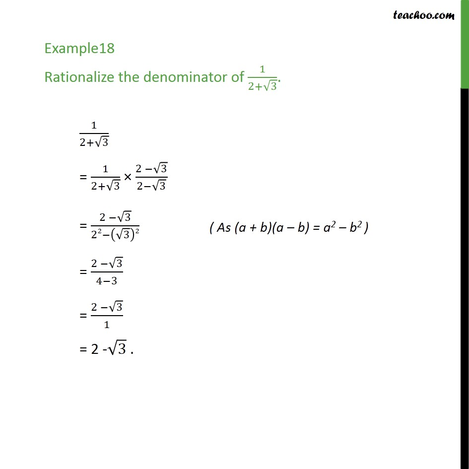 Example 18 - Rationalize the denominator of 1/(2 + root 3) - Rationalising