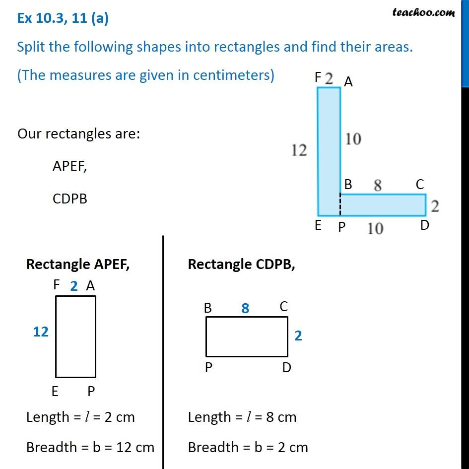 Ex 10.3, 11 -  Split the following shapes into rectangles and find