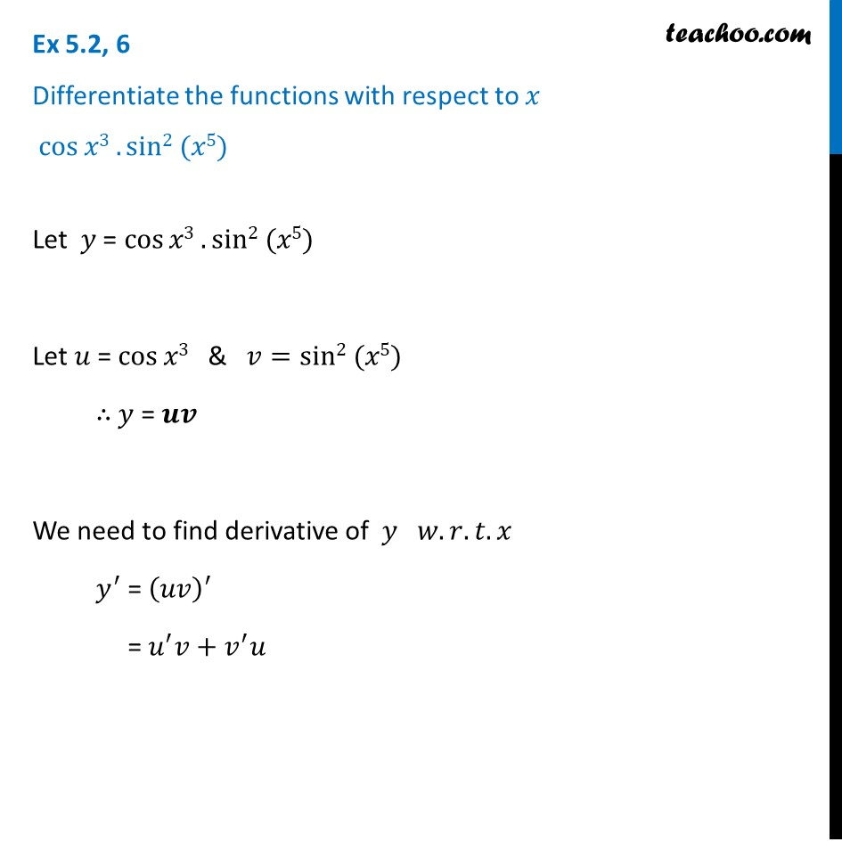 Ex 5.2, 6 - Differentiate cos x3 sin2 (x5) - Chapter 5 CBSE