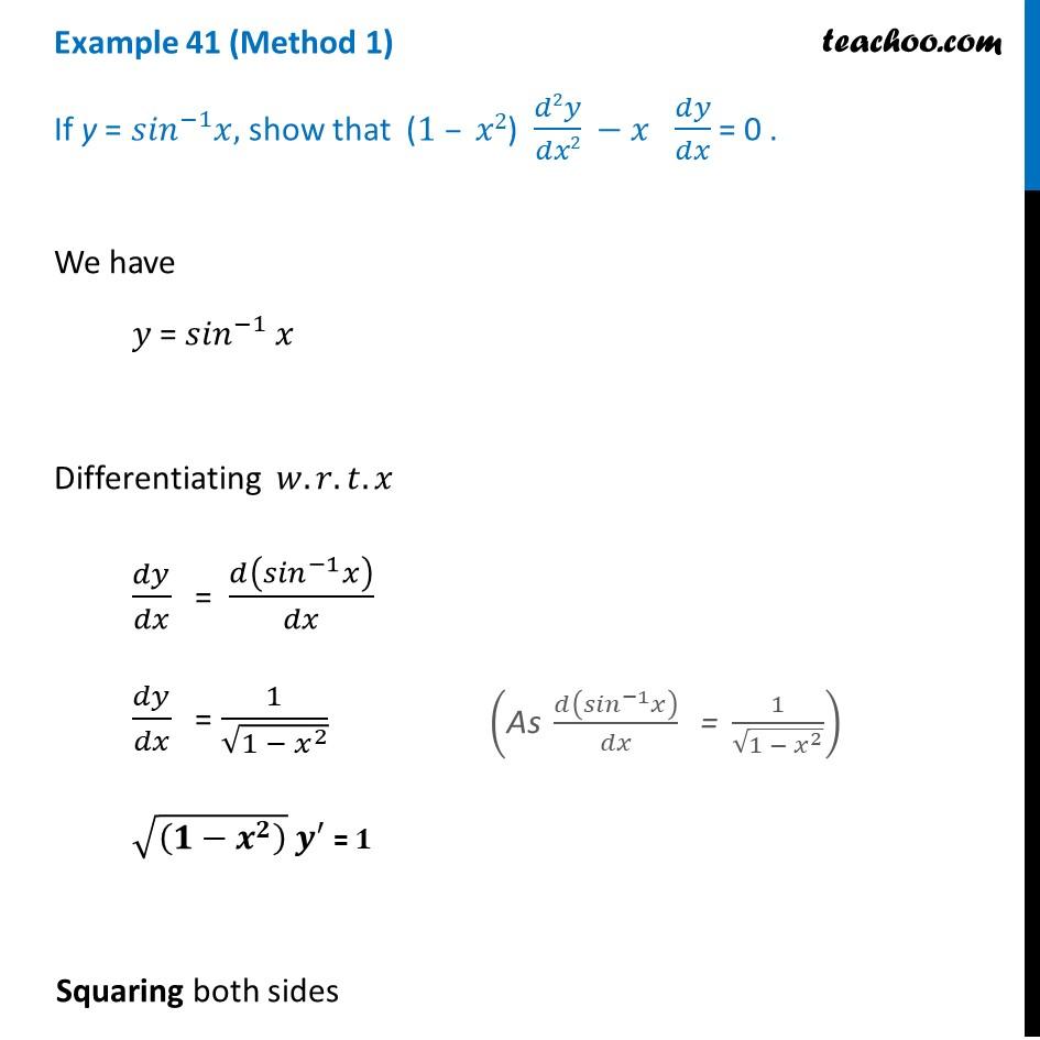 Example 41 - If y = sin-1 x, show that (1 - x2) d2y/dx2 - x dy/dx = 0