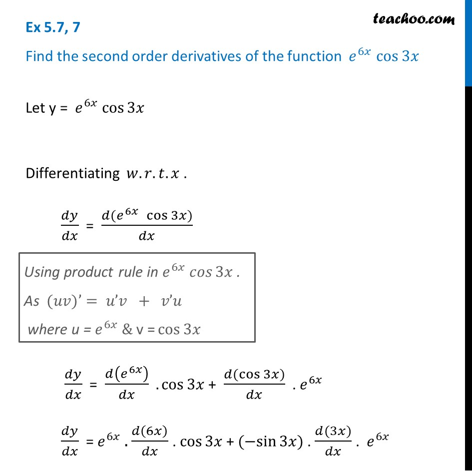 Ex 5.7, 7 - Find second order derivatives of e6x cos 3x - Ex 5.7