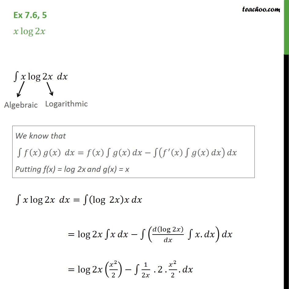 Ex 7.6, 5 - Integrate x log 2x - Chapter 7 Class 12 - Integration by parts