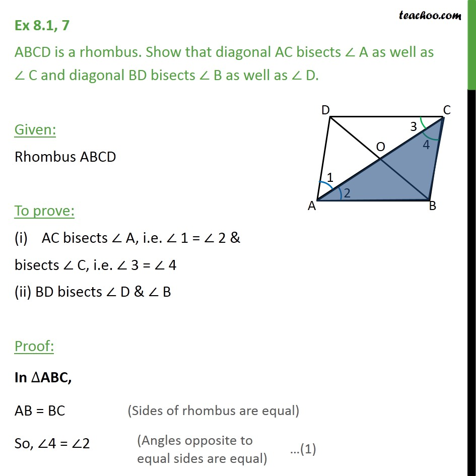 Ex 8.1, 7 - ABCD is a rhombus. Show that diagonal AC bisects - Ex 8.1