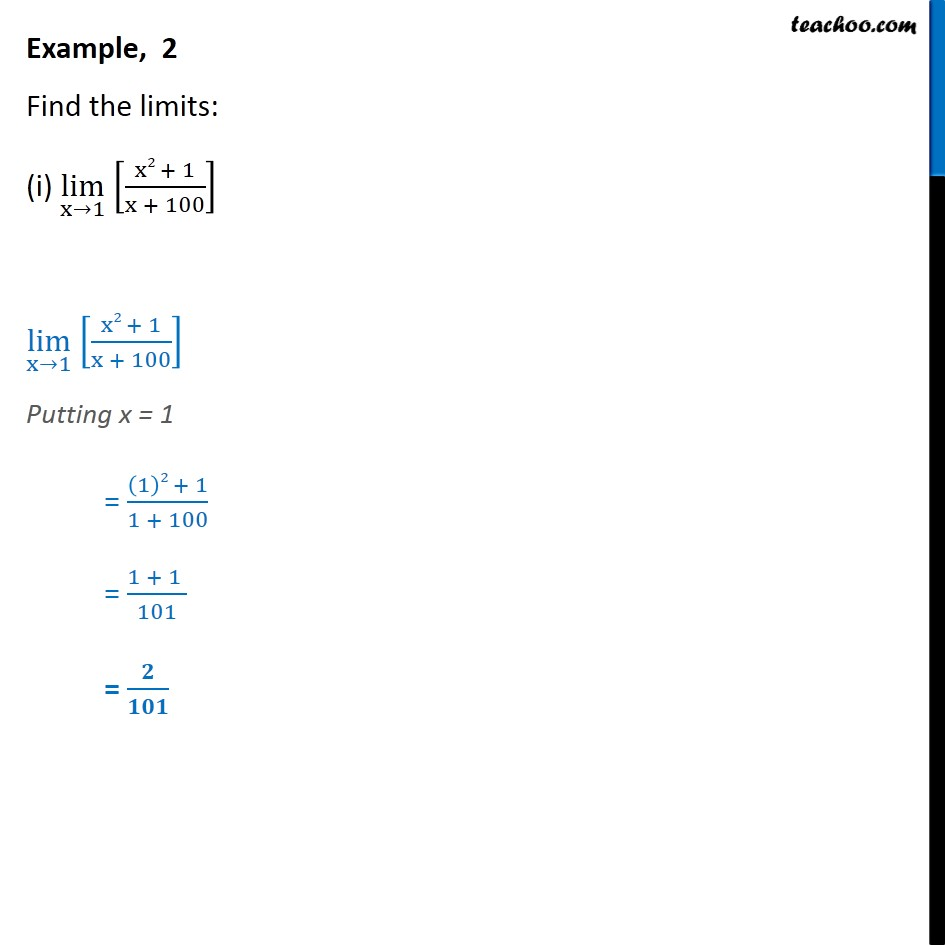 Example 2 - Find limits (i) lim x->1 [x2 + 1 / x + 100] - Examples