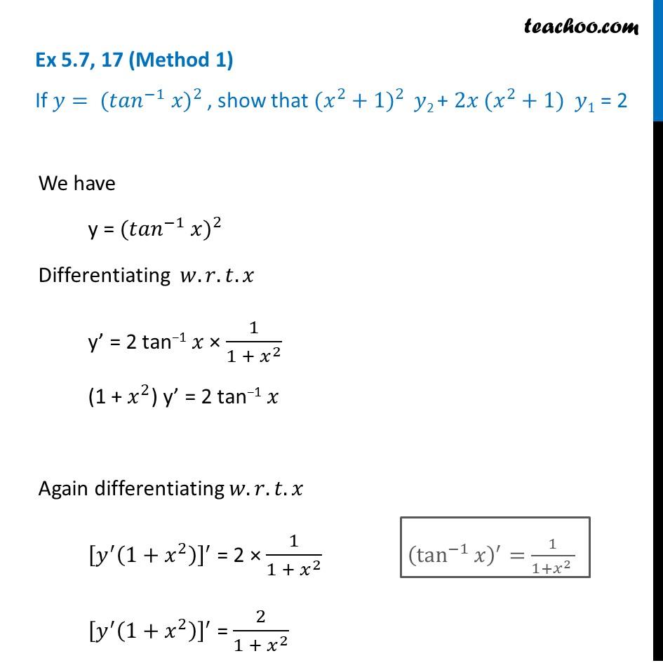 Ex 5.7, 17 - If y = (tan-1 x)2, show (x2 + 1) y2 + 2x(x2 + 1)
