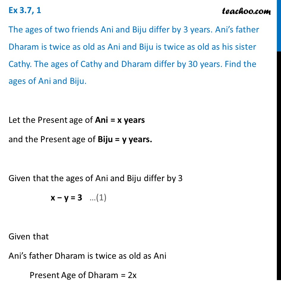 Ex 3.7, 1 (Optional) - Ages of Ani and Biju differ by 3 years - teacho