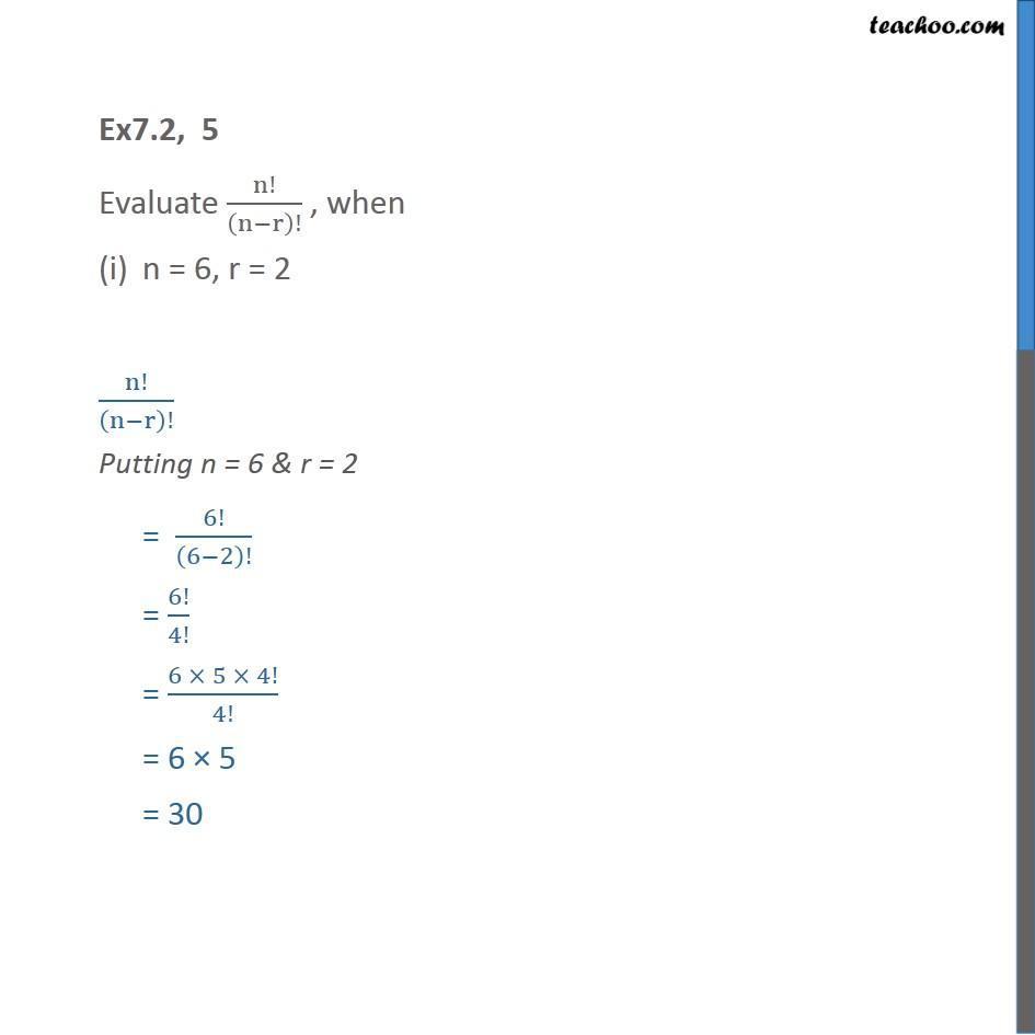 Ex 7.2, 5 - Evaluate n!/(n-r)! , when n = 6, r = 2 - Class 11 - Ex 7.2