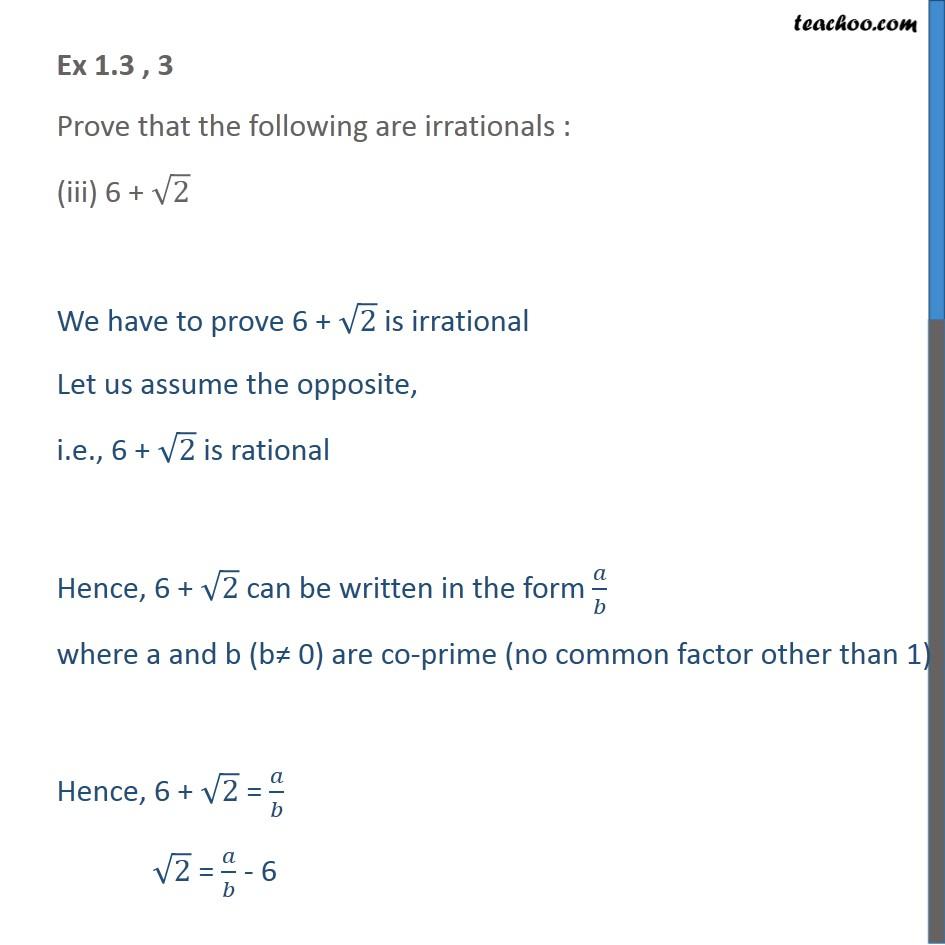 Prove that 6 + root 2 is irrational [Video] - Class 10 Maths - Teachoo