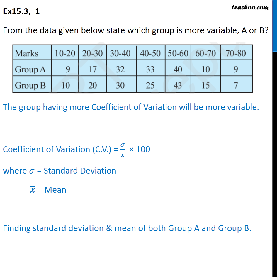 Ex 15.3, 1 - From data, state which group is more variable - Co-efficient of variation