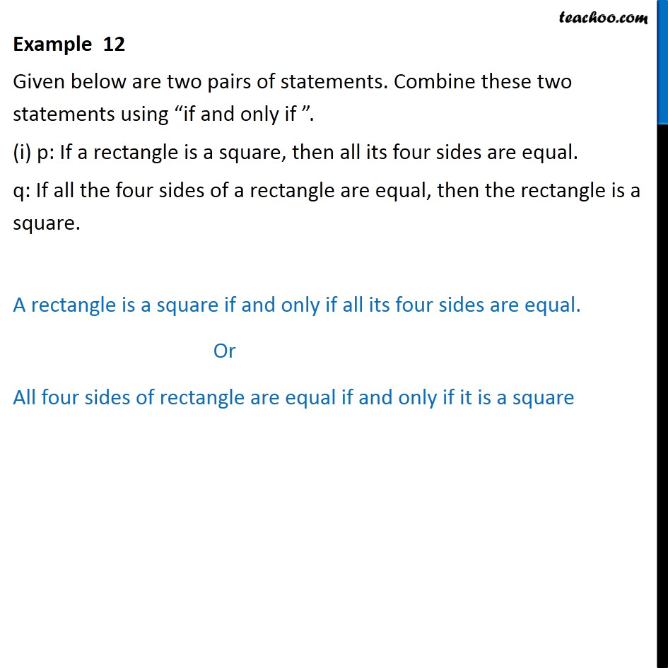 Example  12 - Given below are two pairs of statements. Combine - If and only if