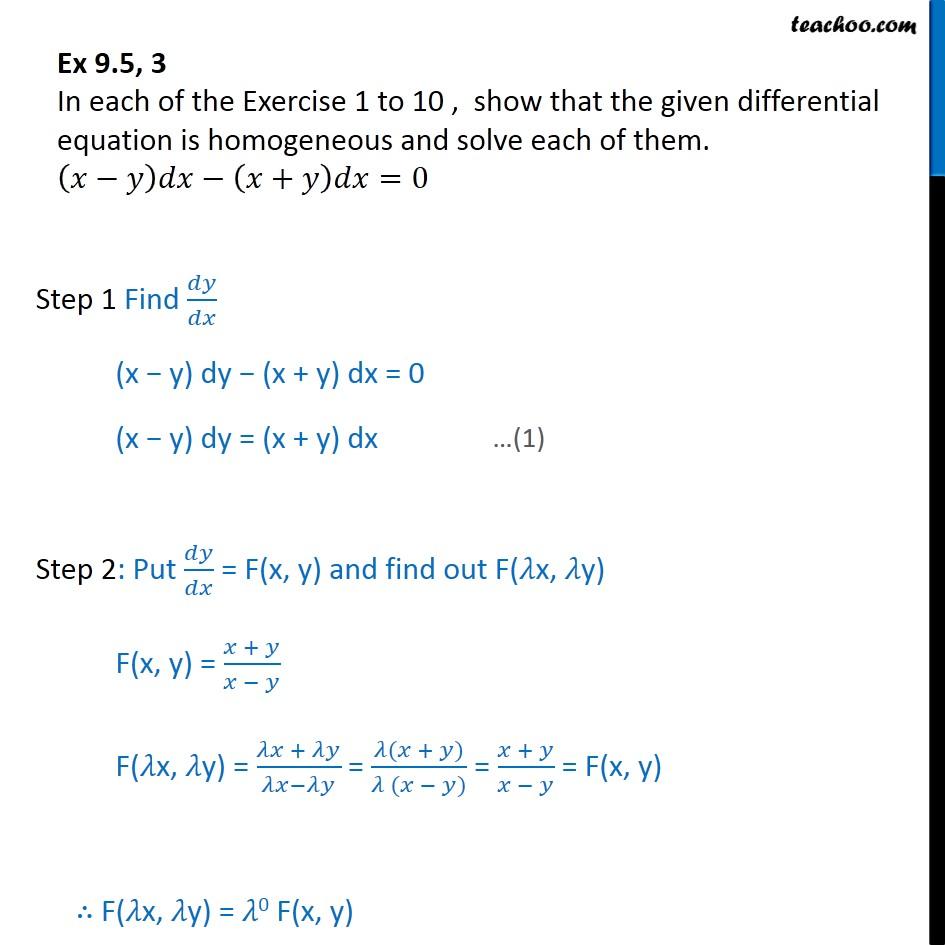 Ex 9.5, 3 - Show homogeneous: (x - y) dx - (x + y) dx = 0 - Ex 9.5