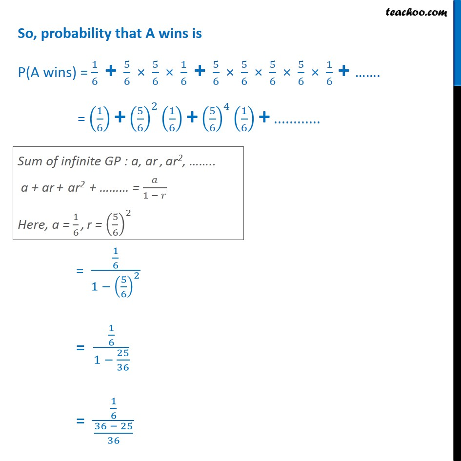Example 36 - A and B throw a die alternatively till one of