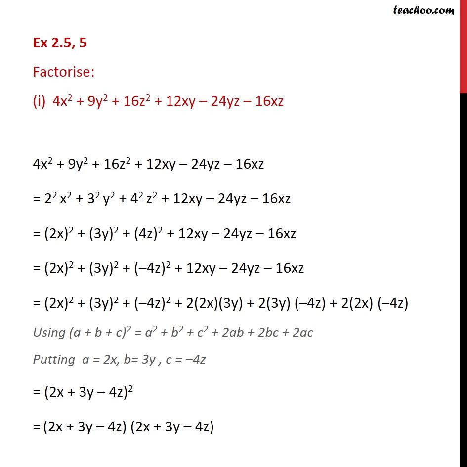 Ex 2.5, 5 - Factorise (i) 4x2 + 9y2 + 16z2 + 12xy - 24yz - Ex 2.5