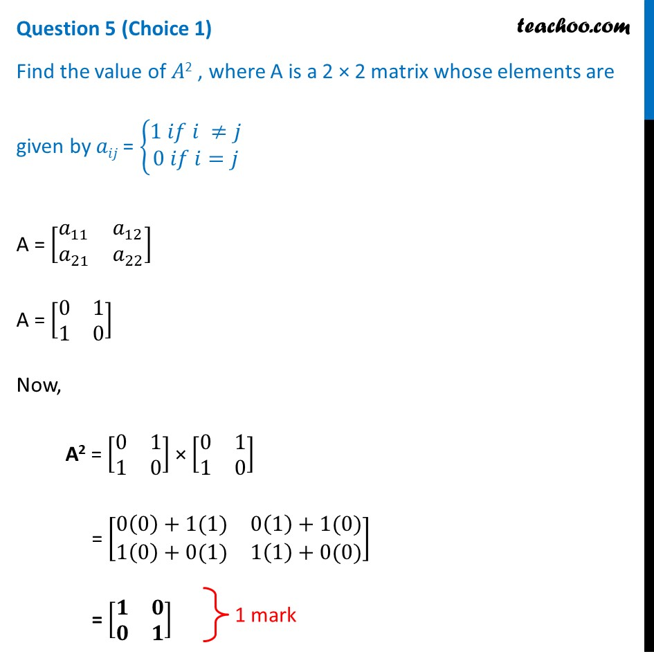 Find the value of A^2 , where A is a 2 x 2 matrix whose elements are