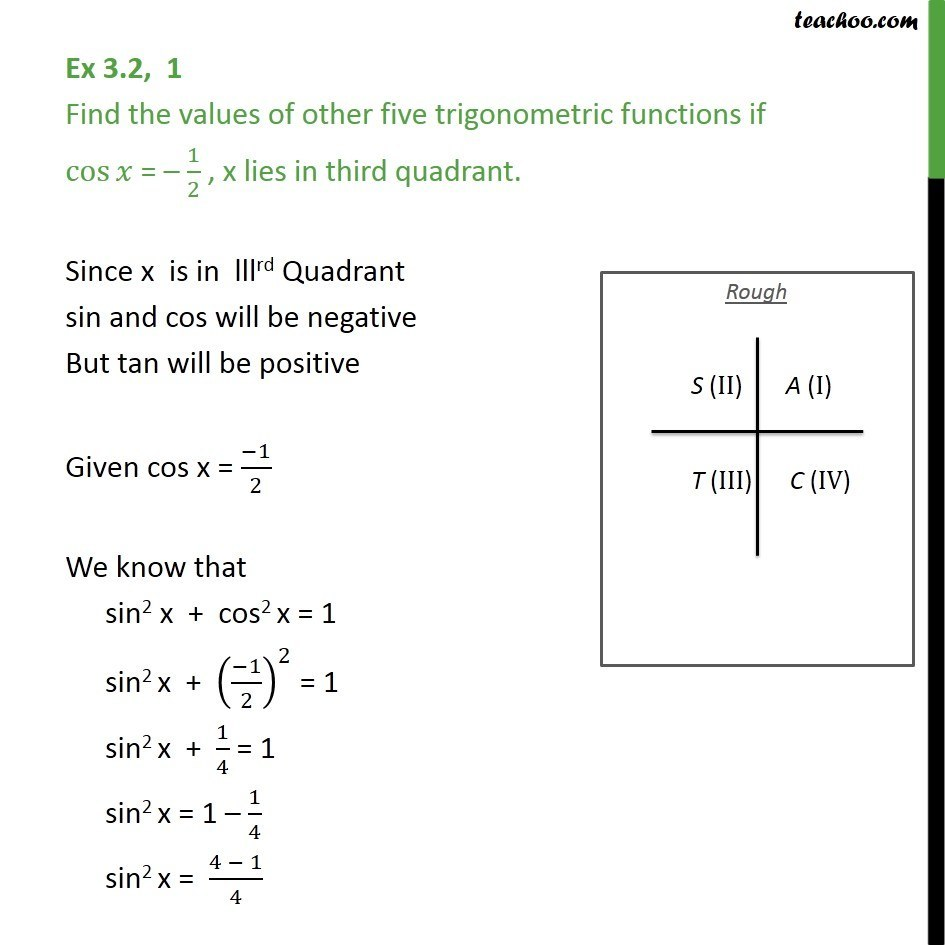 Ex 3.2, 1 - Find values of other five trigonometric functions if cos x = -1/2 , x lies in third quadrant. - Ex 3.2