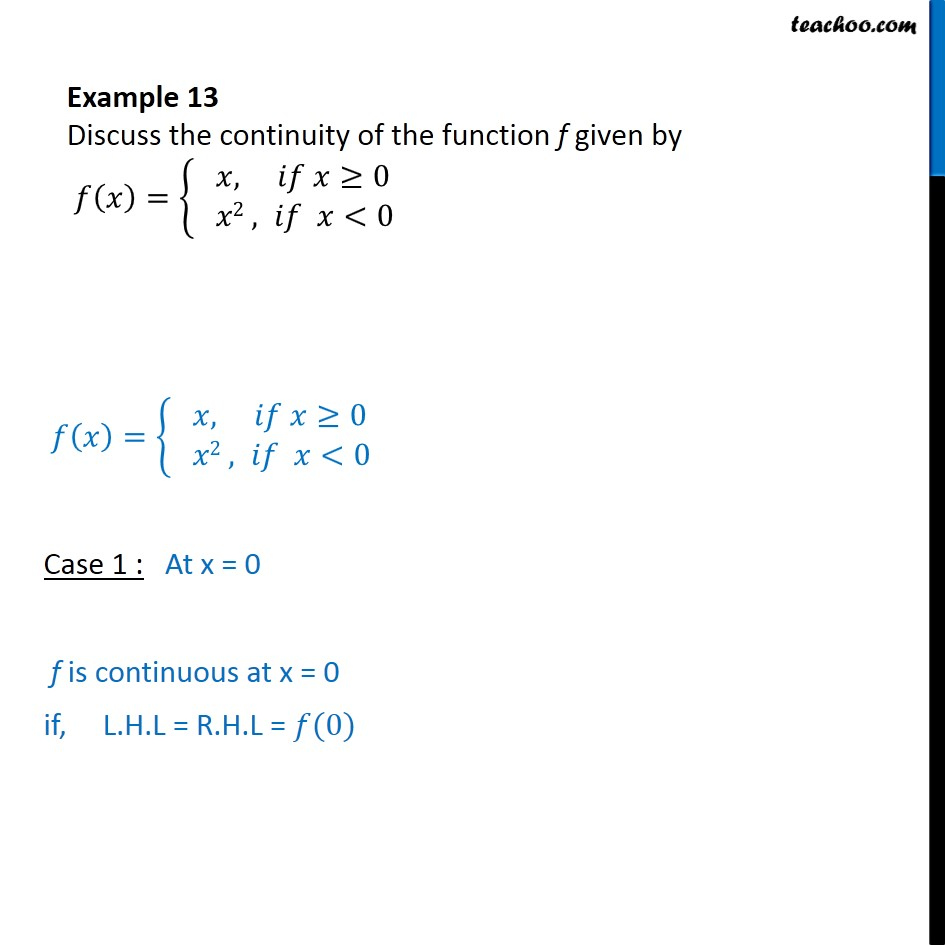 Example 13 - Discuss continuity of f(x) = {x, x2 - Examples