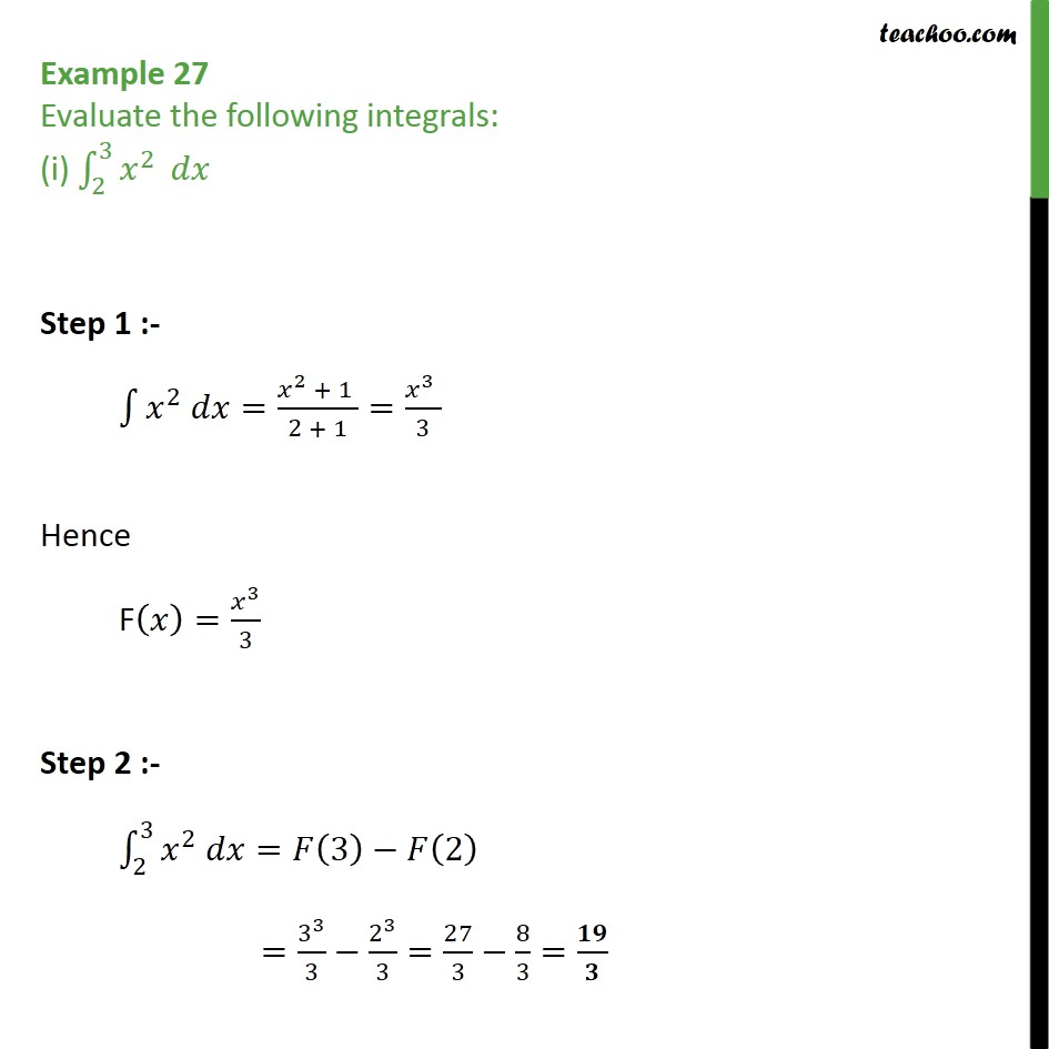 Example 27 - Evaluate the integrals : 2->3 x2 dx - Examples