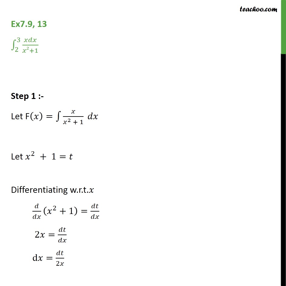 Ex 7.9, 13 - Direct Integrate x dx / x2 + 1 from 2 to 3 - Ex 7.9