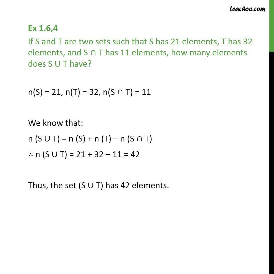 Ex 1.6, 4 - If S has 21 elements, T 32 elements, find S U T - Number of elements in set  - 2 sets (Direct)