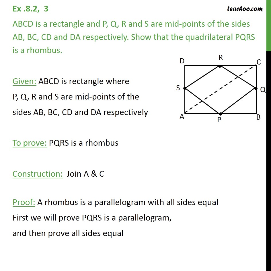 Ex 8.2, 3 - ABCD is a rectangle P, Q, R and S are mid-points - Mid point theorem