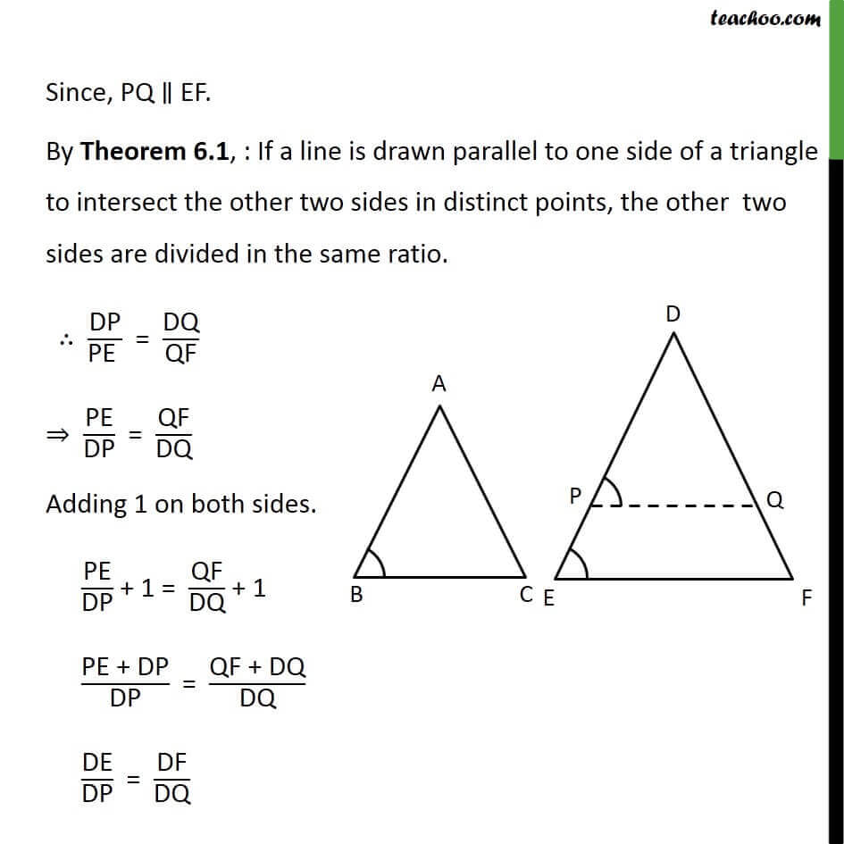 3 Theorem 6.3 - Since PQ EF by theorem 6.1 if line is drawn parallel to one side of triangle .jpg