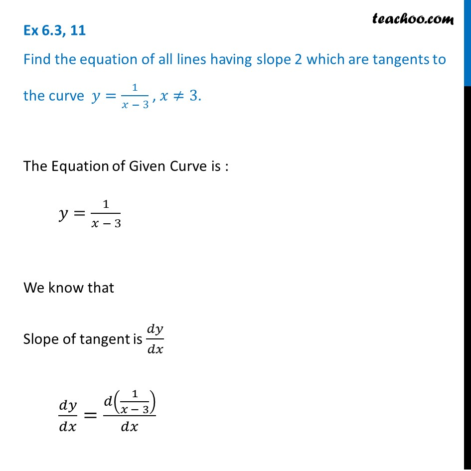 Ex 6.3, 11 - Find equation of all lines having slope 2 which
