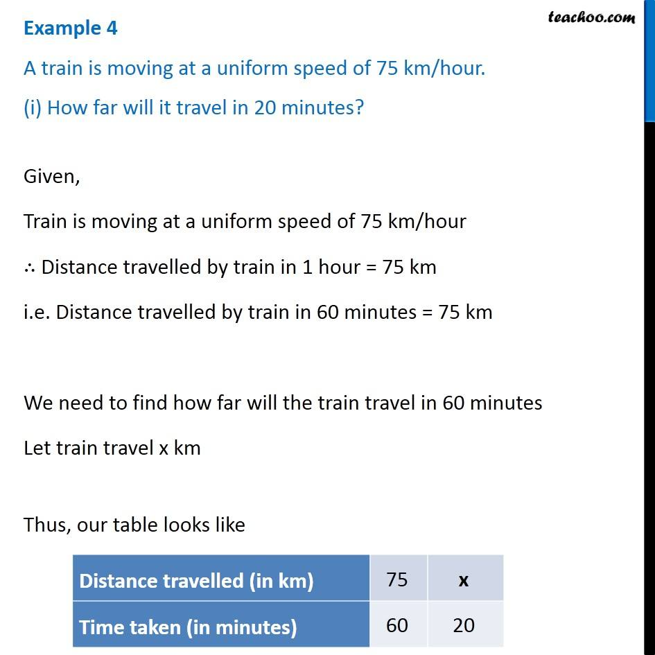 Example 4 - A train is moving at a uniform speed of 75 km/hour